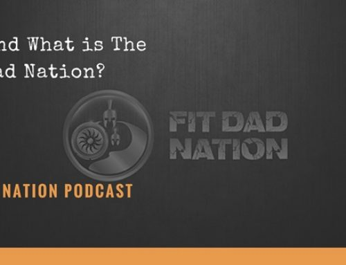 Who And What Is The Fit Dad Nation?