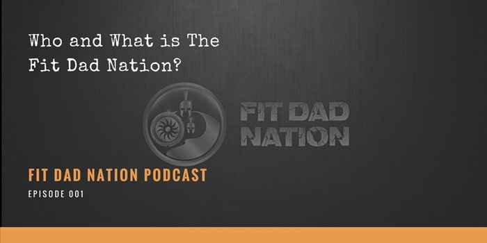 fit dad nation podcast