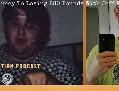 The Journey To Losing 280 Pounds With Jeff Koettel