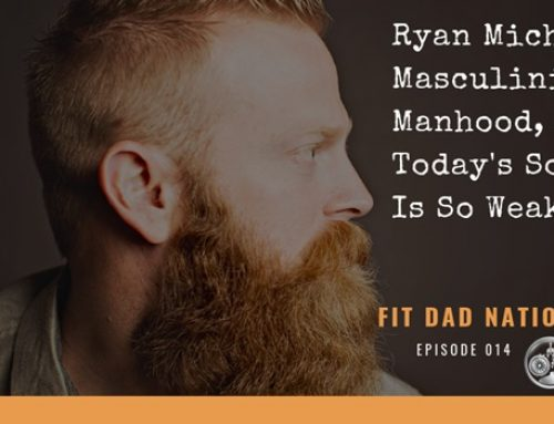 Ryan Michler on Masculinity, Manhood, and Why Today's Society Is So Weak