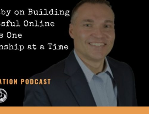 Pat Rigsby on Building a Successful Online Business One Relationship at a Time