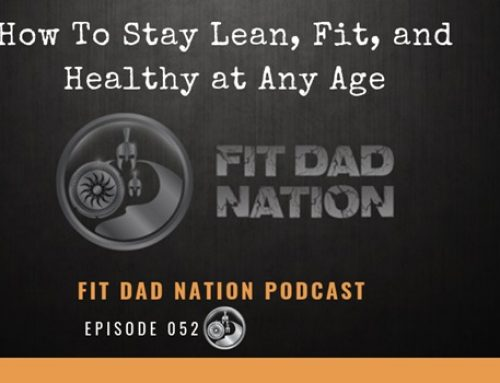 How To Stay Lean, Fit, and Healthy at Any Age