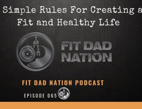 6 Simple Rules For Creating a Fit and Healthy Life