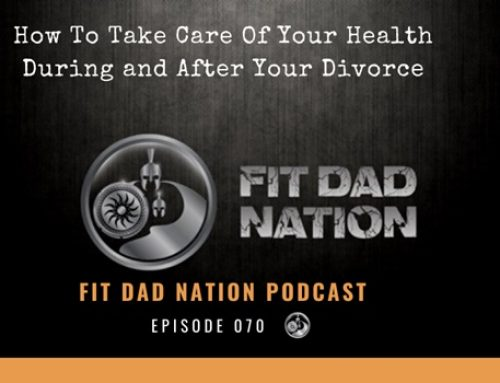 How To Take Care Of Your Health During and After Your Divorce