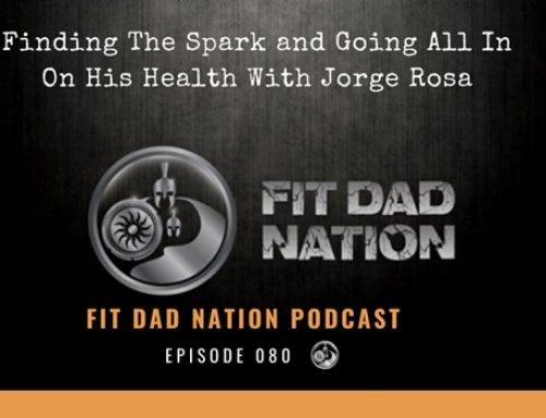 Finding The Spark and Going All In On His Health With Jorge Rosa