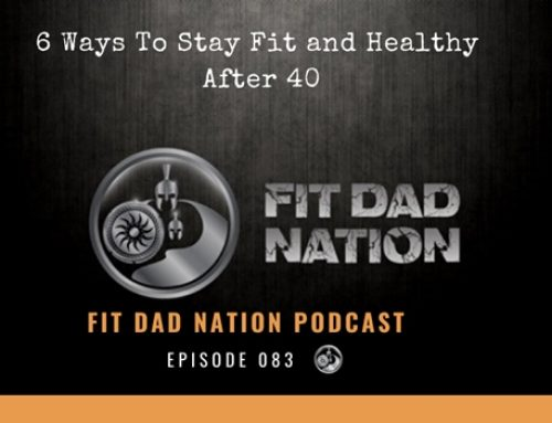 6 Ways To Stay Fit and Healthy After 40