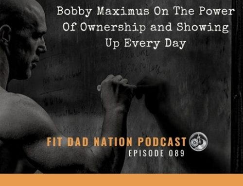 Bobby Maximus On The Power Of Ownership and Showing Up Every Day